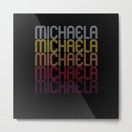 Michaela Name Gift Personalized First Name Metal Print