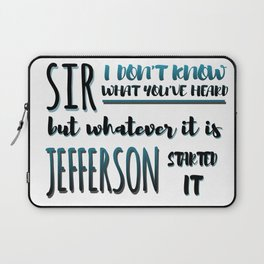 Jefferson Started It | Hamilton Laptop Sleeve