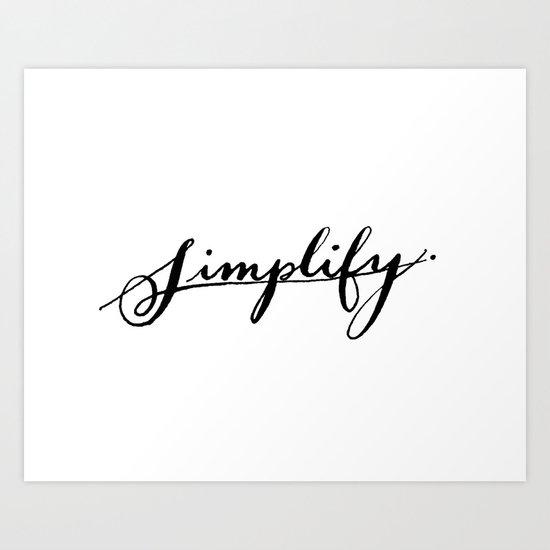 Simplify print Art Print