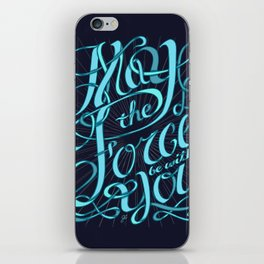 May The Force Be With You iPhone Skin