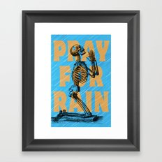 PRAY FOR RAIN Framed Art Print