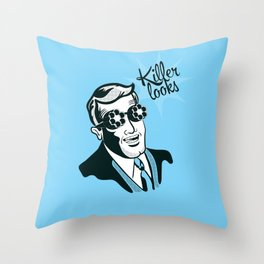 If Looks could Kill Throw Pillow