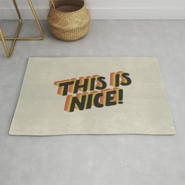 This Is Nice! Rug