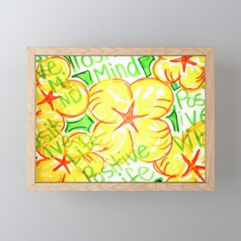 positive mind positive vibes positive life Framed Mini Art Print