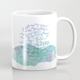 My Help Comes From The Lord - Psalm 121:1~2 Coffee Mug