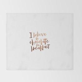i believe in chocolate Throw Blanket
