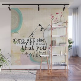 Above All You are Loved Wall Mural
