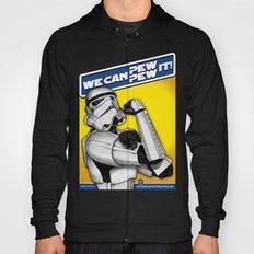 Stormtrooper: 'WE CAN PEW-PEW IT!' Hoody