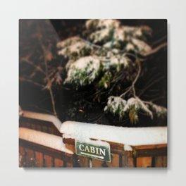 Destination Cabin Metal Print