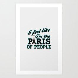 The Paris Of People - Brooklyn Nine-Nine Art Print