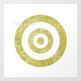 Target of desire - gold Art Print