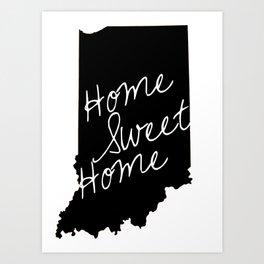 Indiana Home Sweet Home Art Print