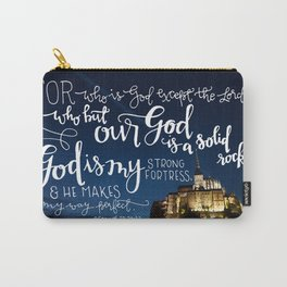 My Strong Fortress  |  2 Samuel 22:32-33 Carry-All Pouch