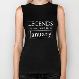 Legends Are Born In January Birthday Gift T-shirt Biker Tank