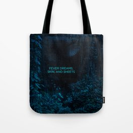 Fever Dreams Tote Bag