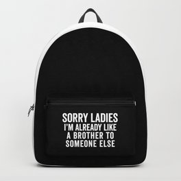 Like A Brother Funny Quote Backpack