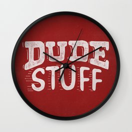 Dude Stuff Wall Clock