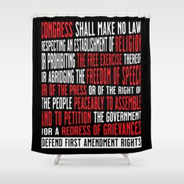 First Amendment Freedom of Speech and Protest Shower Curtain