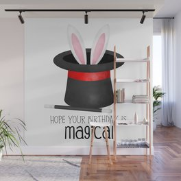 Hope Your Birthday Is Magical Wall Mural