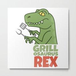 Grillosaurus Rex Metal Print
