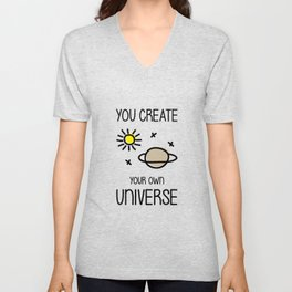 You create your own universe Unisex V-Neck