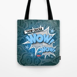 Bow chicka wow wow Tote Bag