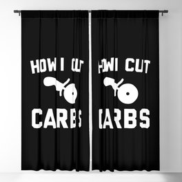 Cut Carbs Funny Quote Blackout Curtain