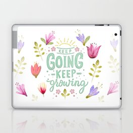 Keep Going Keep Growing Laptop & iPad Skin