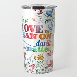 LOVE to Lean On Travel Mug