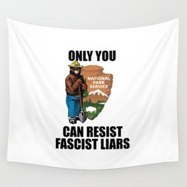Only You Can Resist Fascist Liar Wall Tapestry
