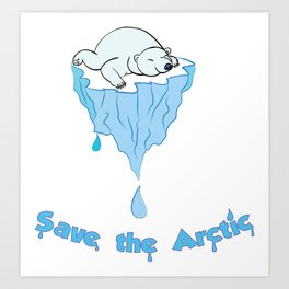 Save the Arctic bear Art Print