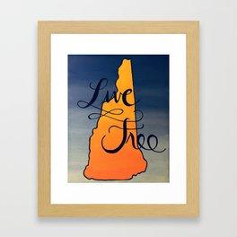 Live Free (Or Die) Framed Art Print