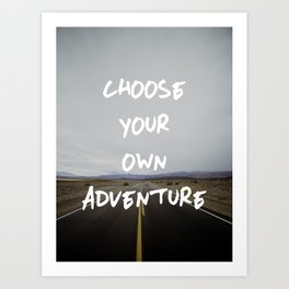 Choose Your Own Adventure Art Print