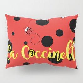 La Coccinelle Pillow Sham
