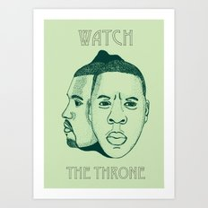 Watch The Throne II Art Print