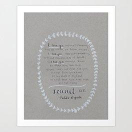 NERUDA - Sonnet 17 Art Print
