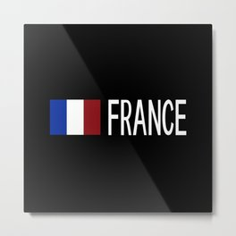 France: French Flag & France Metal Print