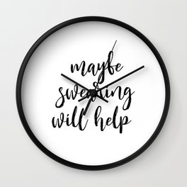Funny Quote Maybe Swearing Will Help Funny Wall Art Printable Wall Art Typography Print Comic Quote Wall Clock