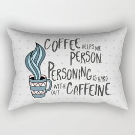 Coffee Helps Me Person Rectangular Pillow