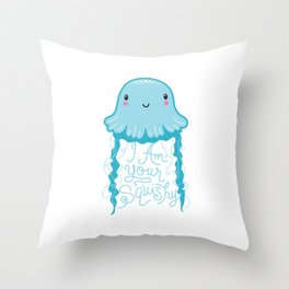I Am Your Squishy Throw Pillow