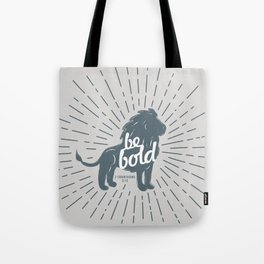 Be Bold Theme [gray] Tote Bag