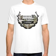 Be awesome today Mens Fitted Tee MEDIUM White