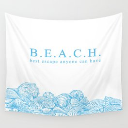 BEACH- Best escape anyone can have - Mix & Match with Simplicity of Life Wall Tapestry