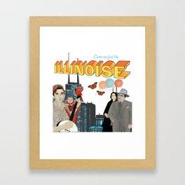 Come on! Feel the Illinoise Framed Art Print
