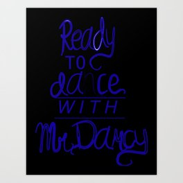 Dance with Mr. Darcy Art Print