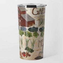 Garden Like You Mean It Travel Mug