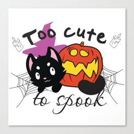 Halloween Black Cat and Pumpkin - Too Cute To Spook Canvas Print