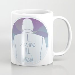 Ill Intent Coffee Mug