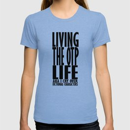 OTP Life T-shirt