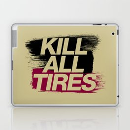 Kill All Tires v5 HQvector Laptop & iPad Skin